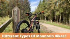 What Are The Different Types Of Mountain Bikes