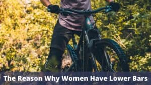 The Reason Why Women Have Lower Bars