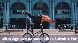 What Age Are Balance Bikes Suitable For