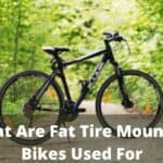 What Are Fat Tire Mountain Bikes Used For