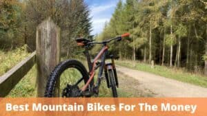 What Are The Best Mountain Bikes For The Money