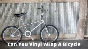 Can You Vinyl Wrap A Bicycle