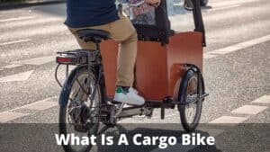 What Is A Cargo Bike
