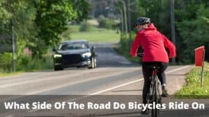 What Side Of The Road Do Bicycles Ride On